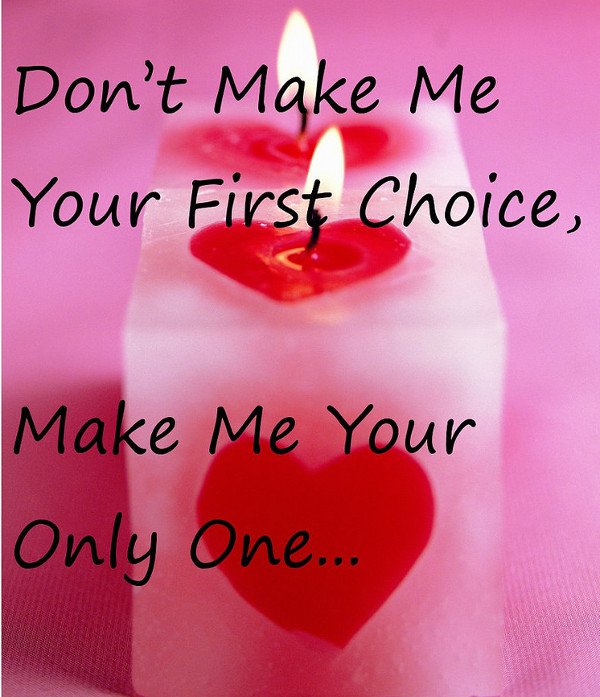 Make Me Your Only One