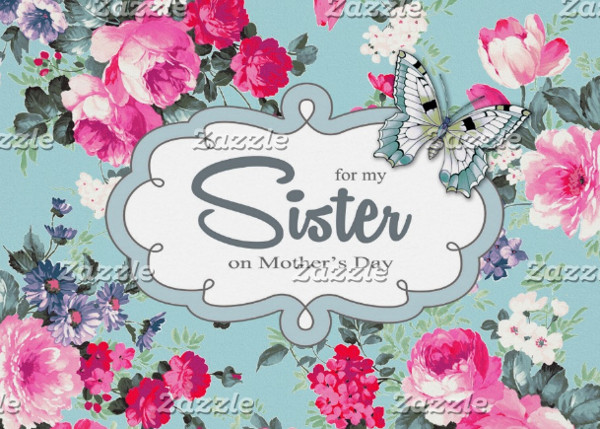 For Sister on Mother's Day Greeting Card